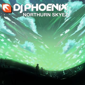 D-_DJing_DJ-Phoenix---Singles_northurn_skyez
