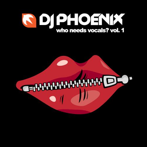 Who Needs Vocals? Vol. 1